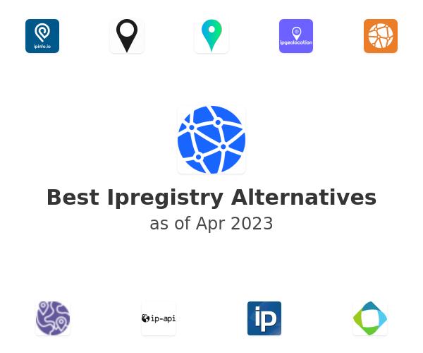 Best Ipregistry Alternatives