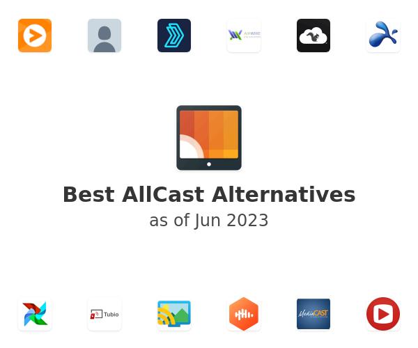 Best AllCast Alternatives