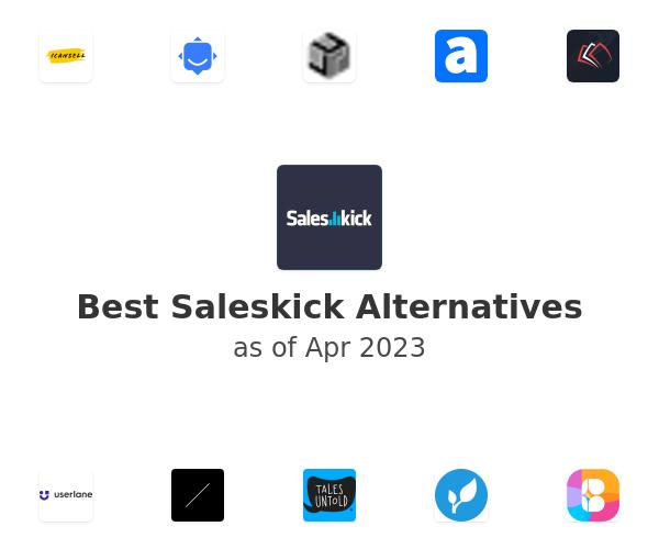 Best Saleskick Alternatives