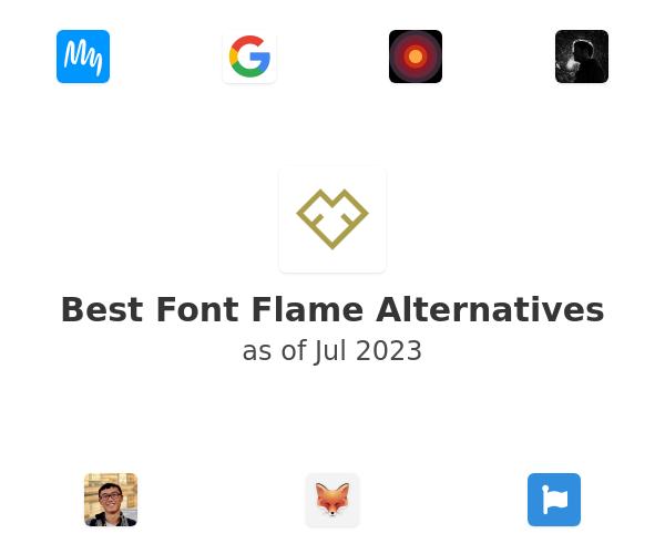 Best Font Flame Alternatives