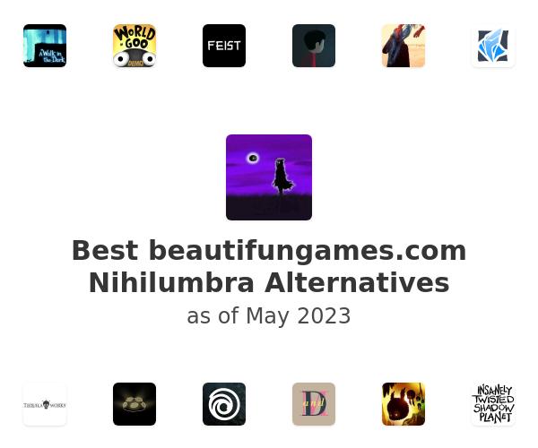 Best Nihilumbra Alternatives