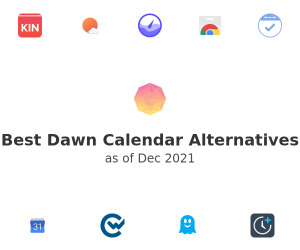 Best Dawn Alternatives