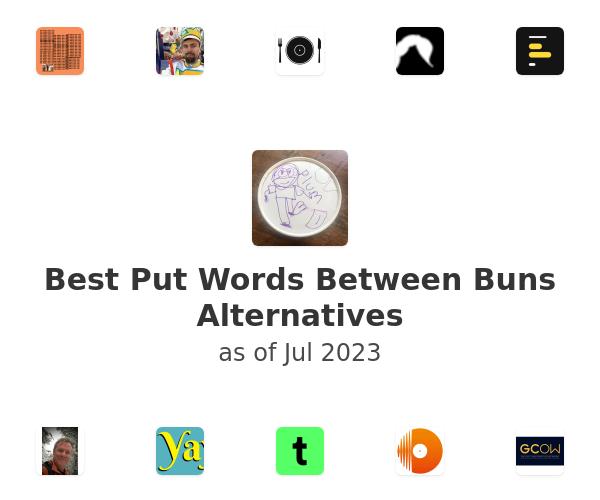 Best Put Words Between Buns Alternatives