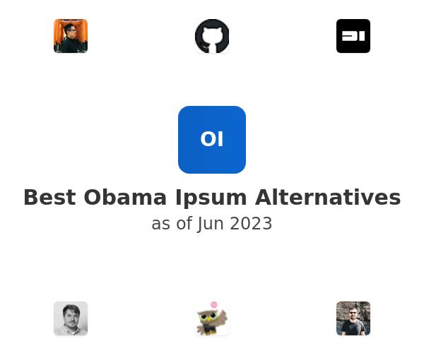 Best Obama Ipsum Alternatives