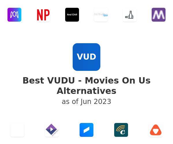 Best VUDU - Movies On Us Alternatives