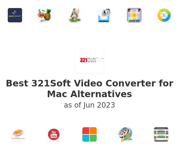 Best 321Soft Video Converter for Mac Alternatives