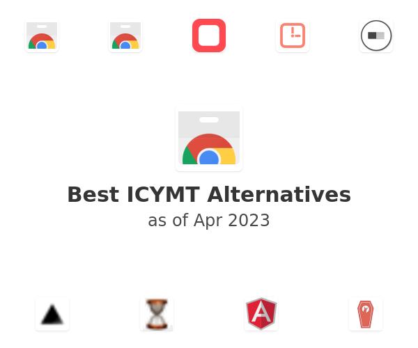 Best ICYMT Alternatives