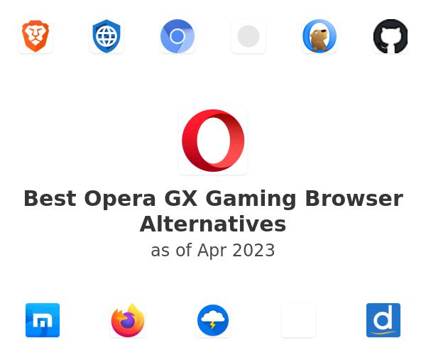 Best Opera GX Gaming Browser Alternatives