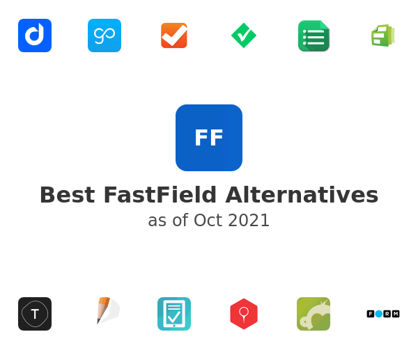 Best FastField Alternatives