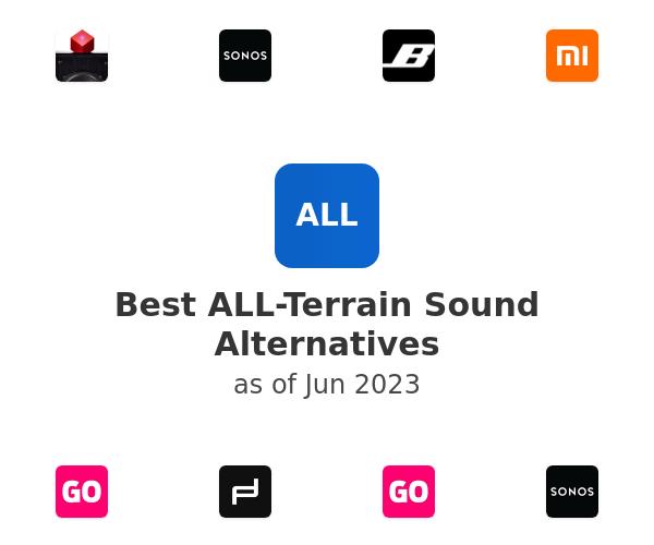 Best ALL-Terrain Sound Alternatives