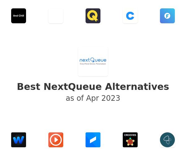 Best NextQueue Alternatives