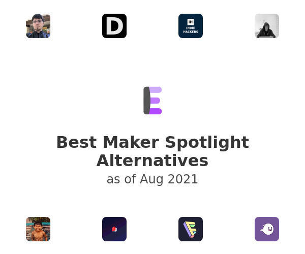 Best Maker Spotlight Alternatives