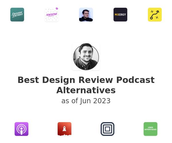 Best Design Review Podcast Alternatives