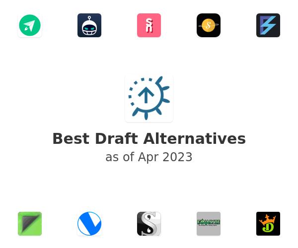 Best Draft Alternatives