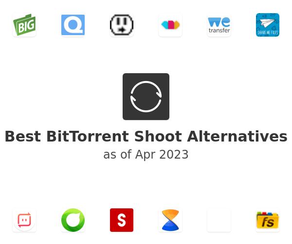 Best BitTorrent Shoot Alternatives