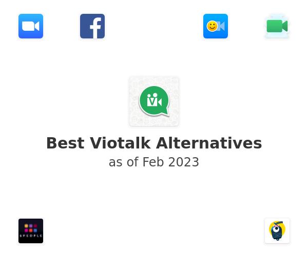 Best Viotalk Alternatives