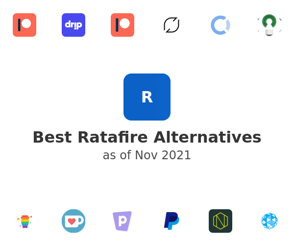 Best Ratafire Alternatives
