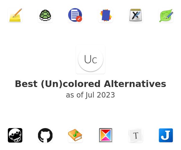 Best (Un)colored Alternatives