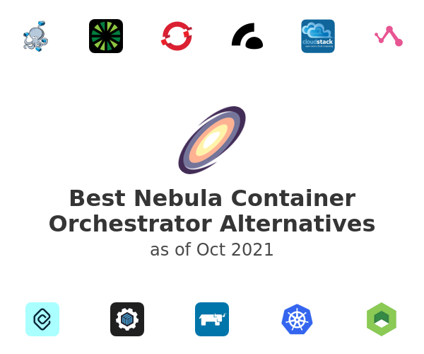 Best Nebula Container Orchestrator Alternatives