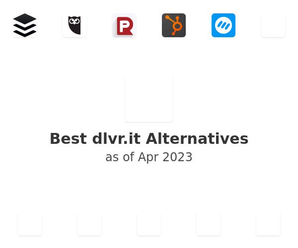 Best dlvr.it Alternatives
