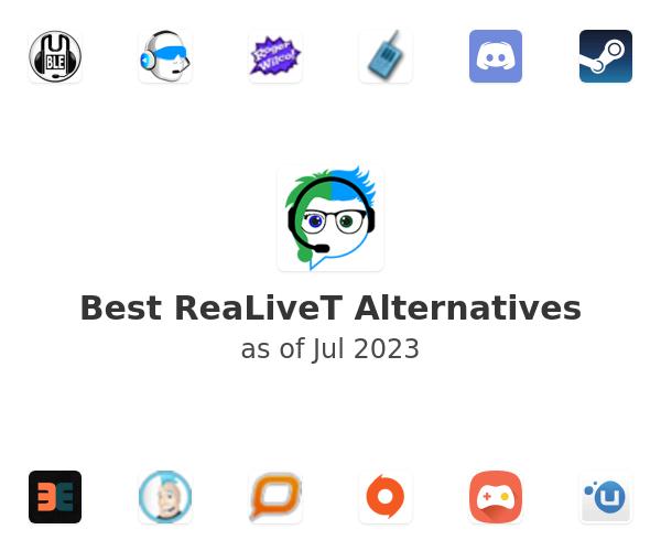 Best ReaLiveT Alternatives