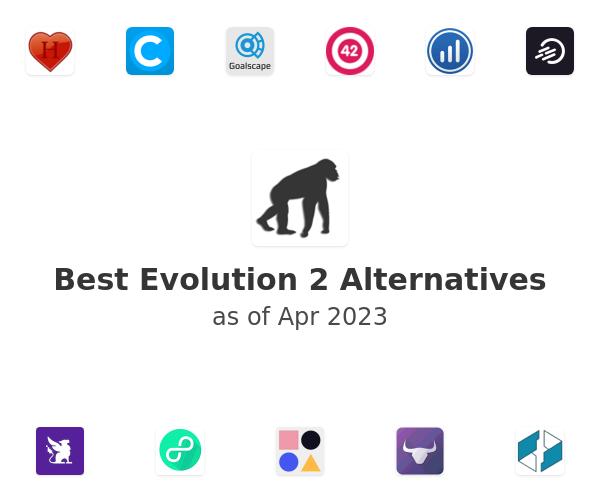 Best Evolution 2 Alternatives