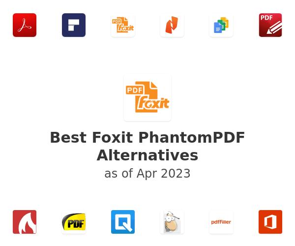 Best Foxit PhantomPDF Alternatives