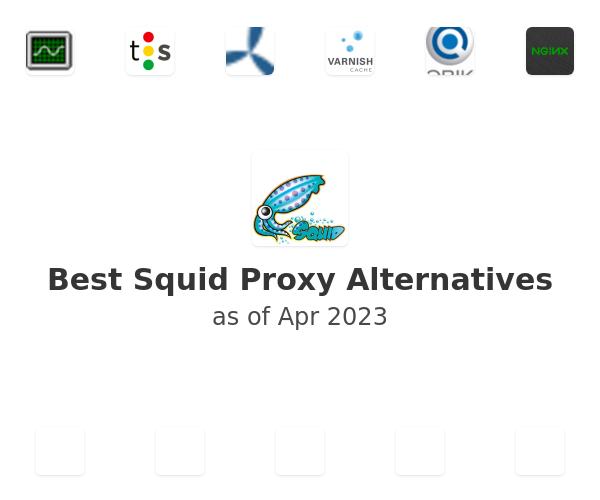 Best Squid Proxy Server Alternatives