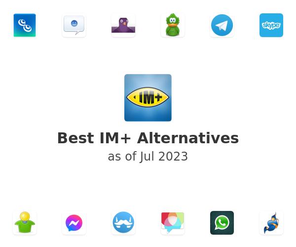 Best IM+ Alternatives