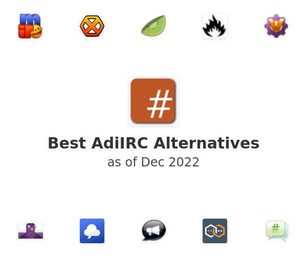Best AdiIRC Alternatives