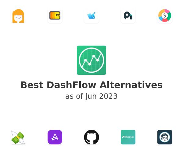 Best DashFlow Alternatives