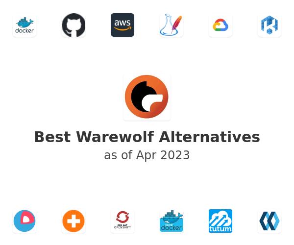 Best Warewolf Alternatives