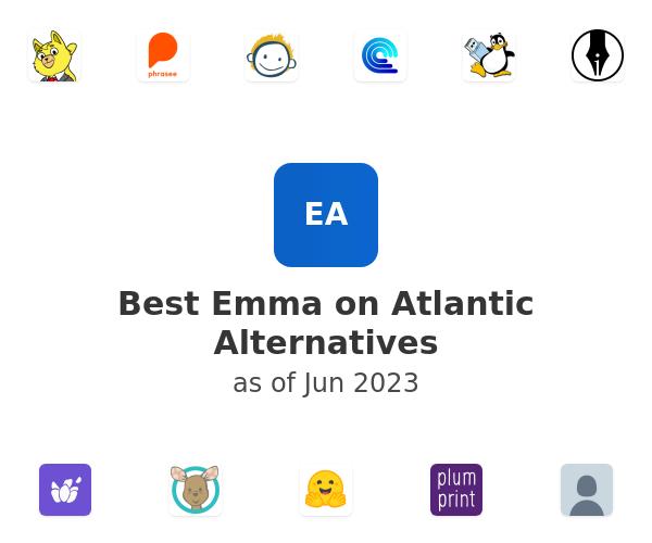 Best Emma on Atlantic Alternatives