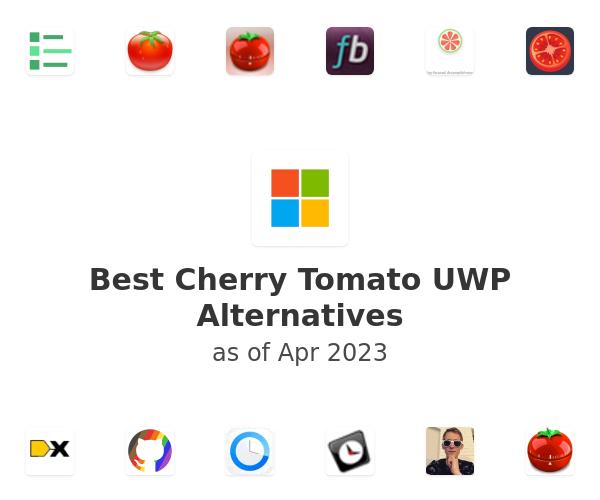 Best Cherry Tomato UWP Alternatives