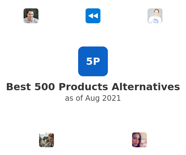 Best 500 Products Alternatives