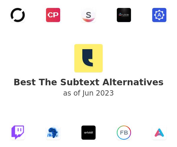 Best The Subtext Alternatives