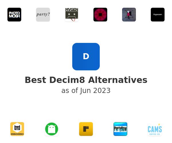 Best Decim8 Alternatives