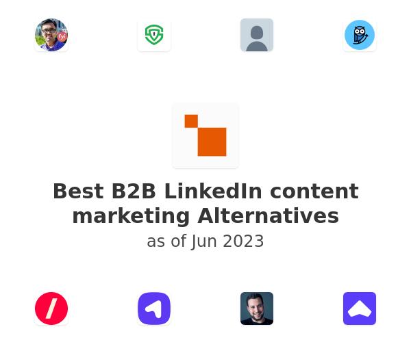 Best B2B LinkedIn content marketing Alternatives