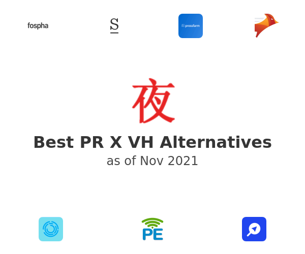 Best PR X VH Alternatives