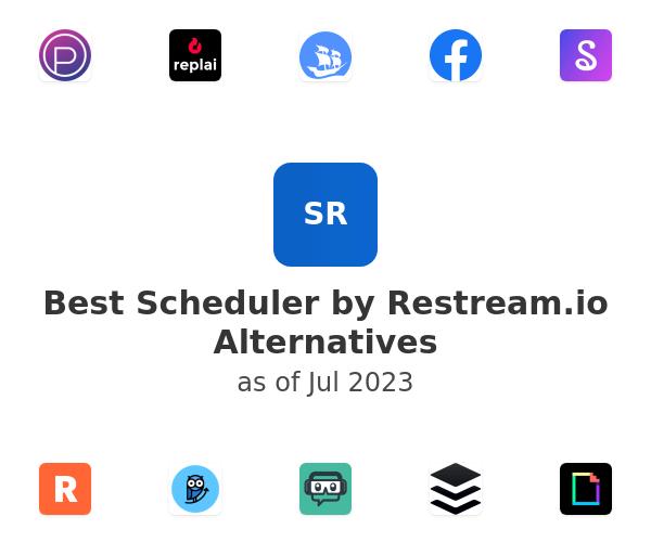 Best Scheduler by Restream.io Alternatives