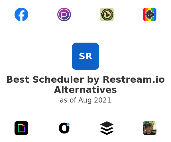 Best Scheduler by Restream.io Alternatives