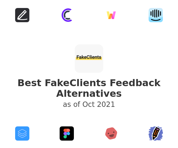 Best FakeClients Feedback Alternatives