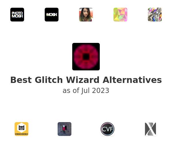 Best Glitch Wizard Alternatives