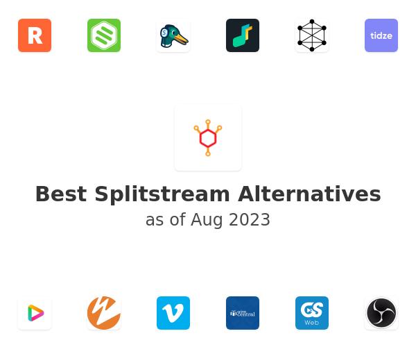 Best Splitstream Alternatives