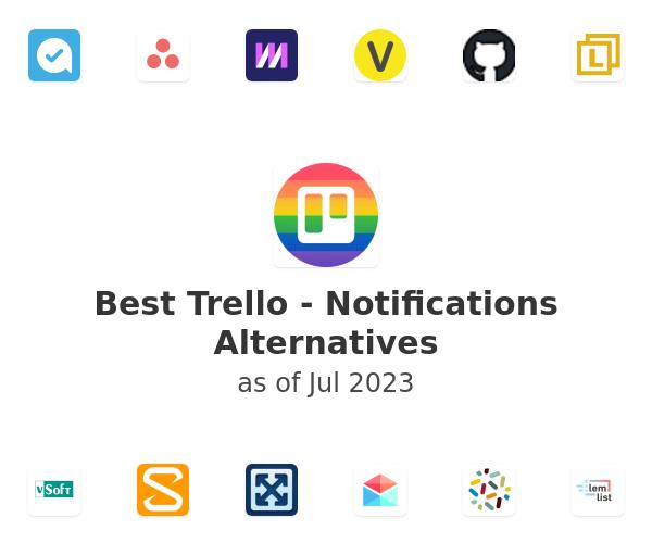 Best Trello - Notifications Alternatives