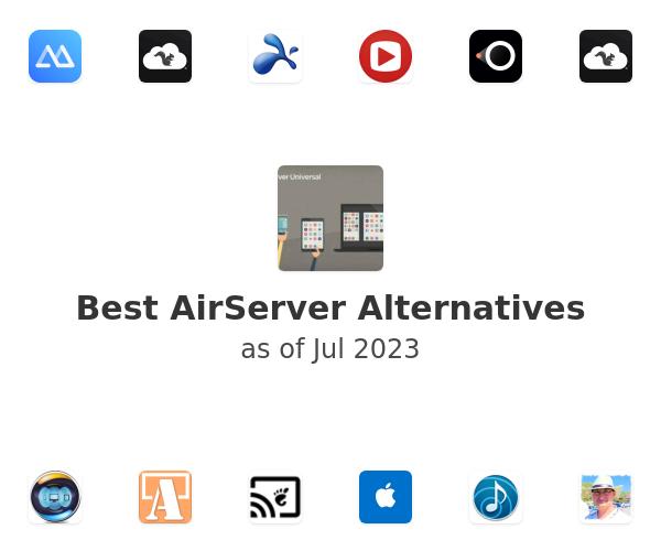 Best AirServer Alternatives