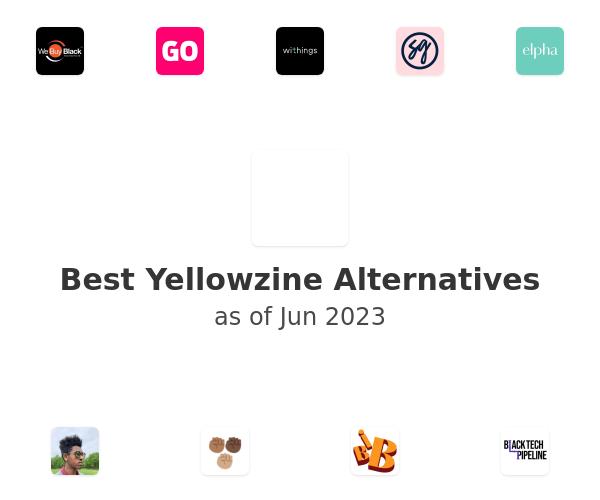 Best Yellowzine Alternatives