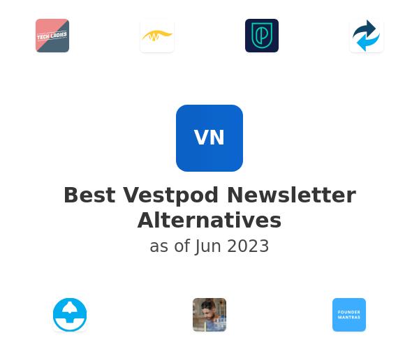 Best Vestpod Newsletter Alternatives