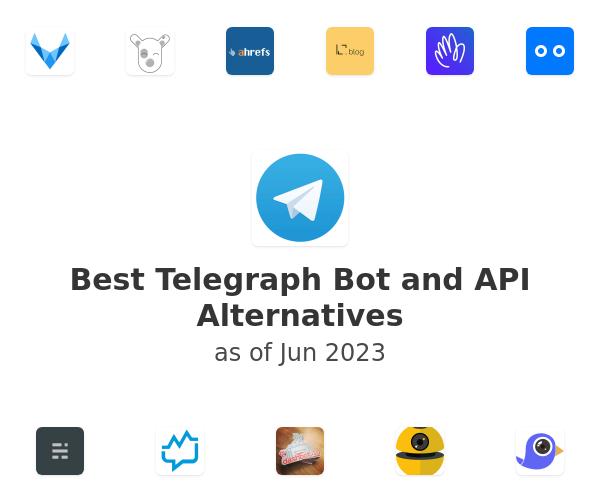 Best Telegraph Bot and API Alternatives