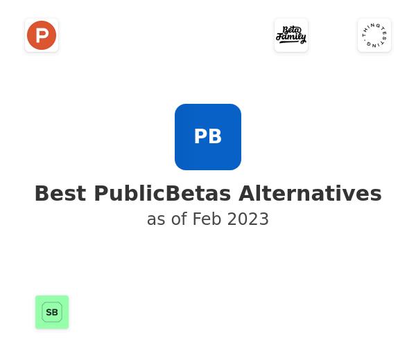 Best PublicBetas Alternatives